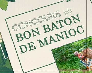 Le Bon Bâton de Manioc